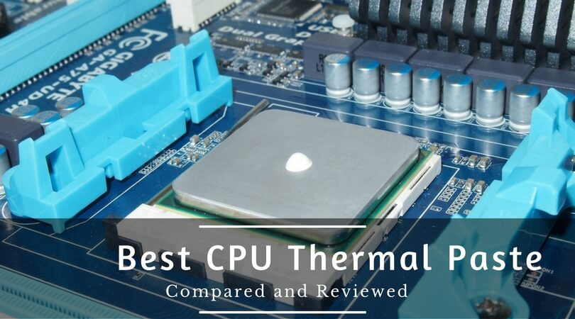 Best CPU Thermal Paste