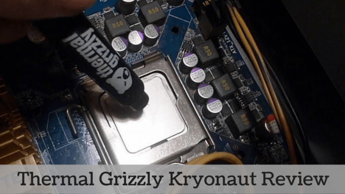 Thermal Grizzly Kryonaut Review