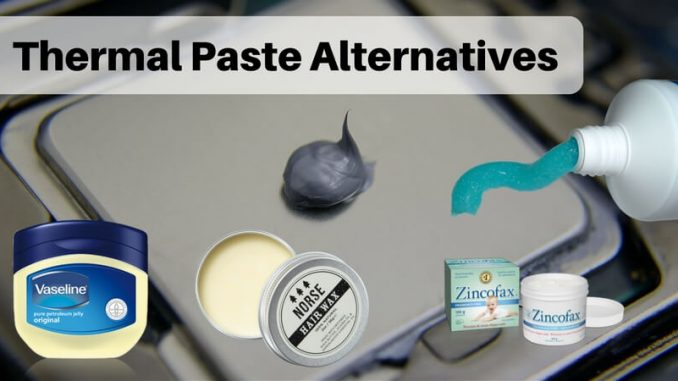 Thermal Paste Alternatives