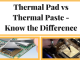 Thermal Pad vs Thermal Paste – Know the Difference