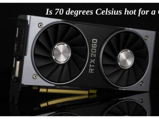 Is 70 degrees Celsius hot for a GPU? – Here's all you need to know!
